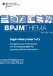 BPJM THEMA Jugendmedienschutz